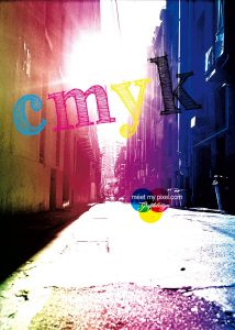 """cmyk"" colours your life Print Referenz"